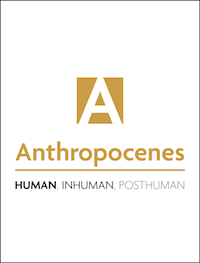 cover image for the Anthropocenes – Human, Inhuman, Posthuman journal